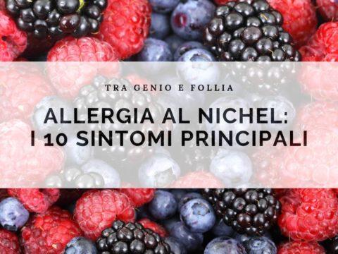 Allergia al nichel: i 10 sintomi principali