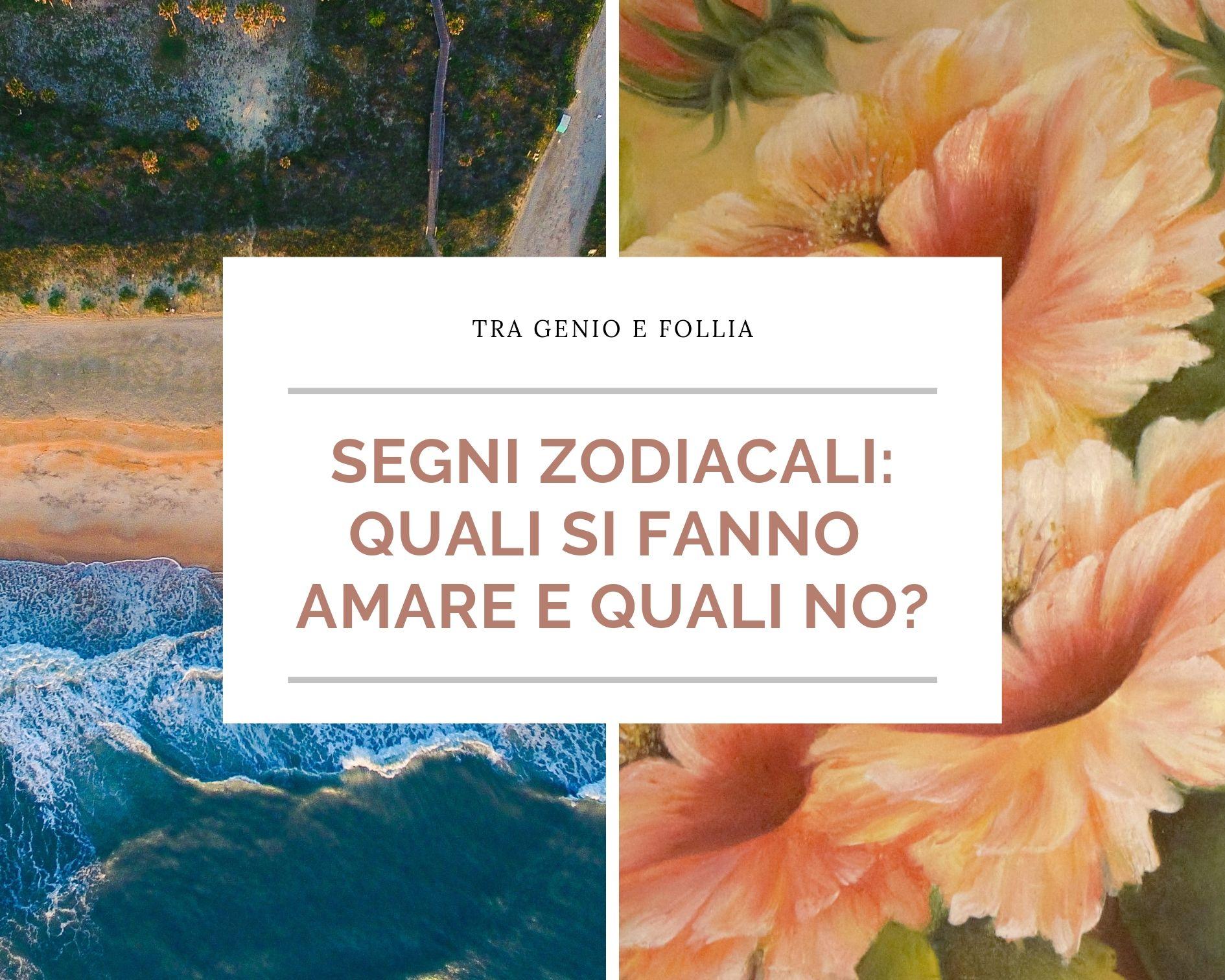 Photo of Segni zodiacali: quali si fanno amare e quali no?