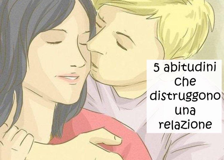 Abitudini dannose in una relazione cosa non fare