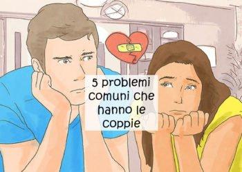 Problemi di coppia più comuni come risolverli