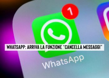 Whatsapp funzione cancella messaggi la novità
