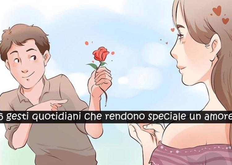 Amore speciale i gesti quotidiani che lo rendono tale